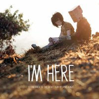I'm Here (2010) soundtrack cover