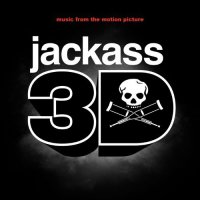 Jackass 3D (2010) soundtrack cover