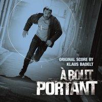 À bout portant (2010) soundtrack cover
