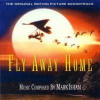 Fly Away Home (1996) soundtrack cover