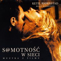 S@motnosc w sieci (2006) soundtrack cover