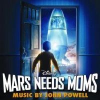 """Обложка саундтрека к мультфильму """"Тайна красной планеты"""" / Mars Needs Moms (2011)"""