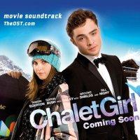 """Обложка саундтрека к фильму """"Как выйти замуж за миллиардера"""" / Chalet Girl (2011)"""