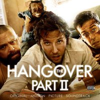 The Hangover Part II (2011) soundtrack cover
