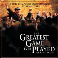 The Greatest Game Ever Played (2005) soundtrack cover