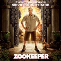 """Обложка саундтрека к фильму """"Мой парень из зоопарка"""" / Zookeeper (2011)"""