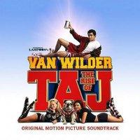 Van Wilder 2: The Rise of Taj (2006) soundtrack cover