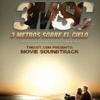 Tres metros sobre el cielo (2010) soundtrack cover