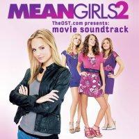 """Обложка саундтрека к фильму """"Дрянные девчонки 2"""" / Mean Girls 2 (2011)"""