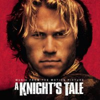 A Knight's Tale (2001) soundtrack cover