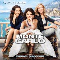 "Обложка саундтрека к фильму ""Монте-Карло"" / Monte Carlo (2011)"