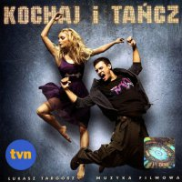 Kochaj i tancz (2009) soundtrack cover