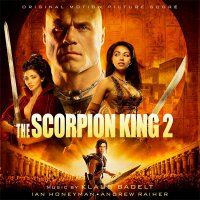 """Обложка саундтрека к фильму """"Царь скорпионов 2: Восхождение воина"""" / The Scorpion King: Rise of a Warrior (2008)"""
