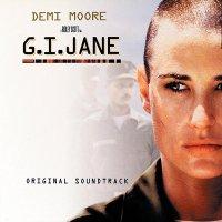 """Обложка саундтрека к фильму """"Солдат Джейн"""" / G.I. Jane (1997)"""
