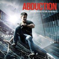 """Обложка саундтрека к фильму """"Погоня"""" / Abduction (2011)"""