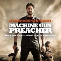 """Обложка саундтрека к фильму """"Проповедник с пулеметом"""" / Machine Gun Preacher (2011)"""
