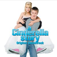 A Cinderella Story (2004) soundtrack cover