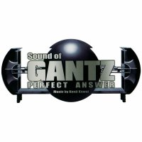 Gantz: Perfect Answer (2011) soundtrack cover