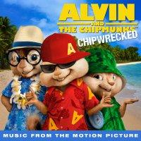"""Обложка саундтрека к мультфильму """"Элвин и бурундуки 3"""" / Alvin and the Chipmunks: Chip-Wrecked (2011)"""