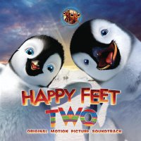 Happy Feet Two (2011) soundtrack cover