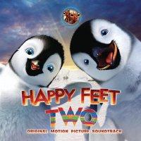 """Обложка саундтрека к мультфильму """"Делай ноги 2"""" / Happy Feet Two (2011)"""