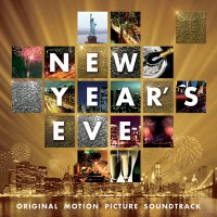 New Year's Eve (2011) soundtrack cover