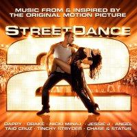"""Обложка саундтрека к фильму """"Уличные танцы 2"""" / StreetDance 2 (2012)"""