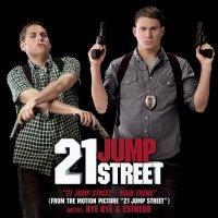 "Обложка саундтрека к фильму ""Мачо и ботан"" / 21 Jump Street (2012)"