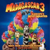 "Обложка саундтрека к мультфильму ""Мадагаскар 3"" / Madagascar 3: Europe's Most Wanted (2012)"