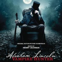 """Обложка саундтрека к фильму """"Президент Линкольн: Охотник на вампиров"""" / Abraham Lincoln: Vampire Hunter (2012)"""