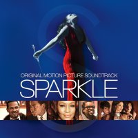 Sparkle (2012) soundtrack cover