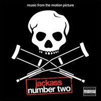"Обложка саундтрека к фильму ""Придурки"" / Jackass Number Two (2006)"