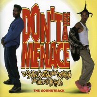 Don't Be a Menace to South Central While Drinking Your Juice in the Hood (1996) soundtrack cover