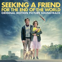 Seeking a Friend for the End of the World (2012) soundtrack cover