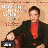 How Not to Live Your Life (2007) soundtrack cover