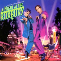 A Night at the Roxbury (1998) soundtrack cover