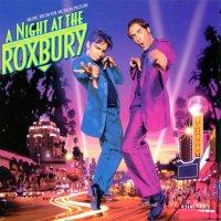 """Обложка саундтрека к фильму """"Ночь в Роксбери"""" / A Night at the Roxbury (1998)"""