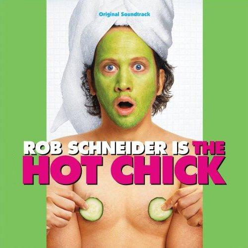 Саундтрек к фильму цыпочка / the hot chick (2002, сша).