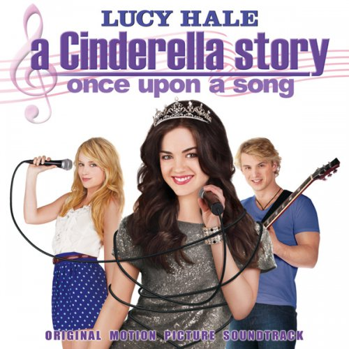 OST  A Cinderella Story Once Upon A Song Soundtrack